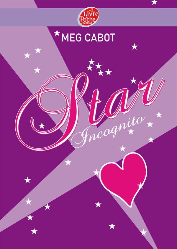CABOT Meg - Star Incognito Starin10