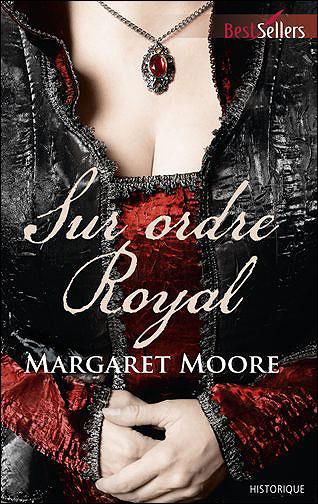 MOORE Margaret - Sur Ordre Royal Sur_or10