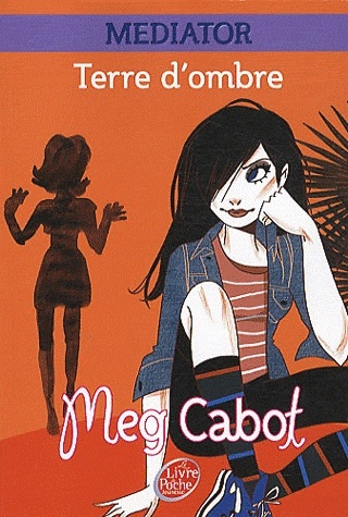 CABOT Meg -  MEDIATOR - Tome 1 - Terre d'Ombre Terre_10