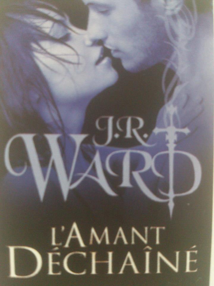 WARD J.R - LA CONFRERIE DE LA DAGUE NOIRE - Tome 9 - Lover Unleashed (L'amant déchainé) - Page 5 Tome_911