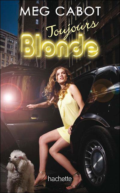 CABOT Meg - BLONDE - Tome 2 : Toujours Blonde Toujou10