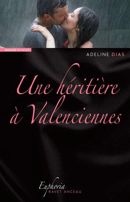 DIAS Adeline - Une héritière à Valenciennes Une_ha11
