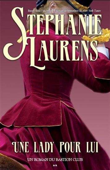 LAURENS Stephanie - LE BASTION CLUB - Tome 4 : Une lady pour lui Une_la10