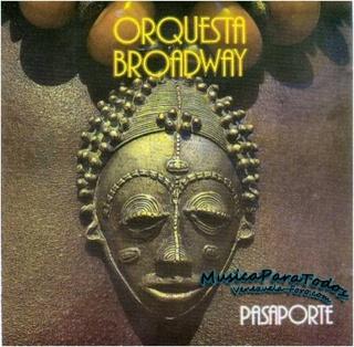 Orquesta Broadway - Pasaporte [1980] Lp121