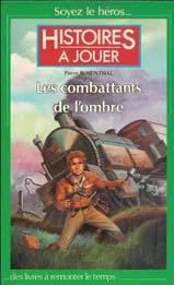 Les Combattants de l'Ombre & Les Soldats de l'Ombre Histoi12