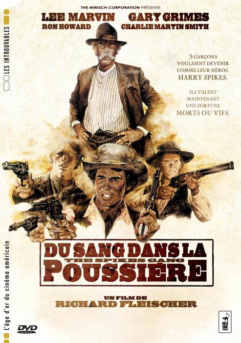 Du sang dans la poussière - The Spikes gang- 1974- Richard Fleischer Du_san11