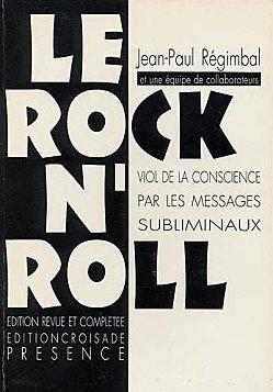 Enseignement en vidéo du Père Régimbald sur la musique subliminale ! Rock-n10