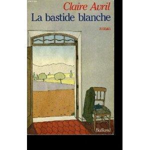 [Avril, Claire] La bastide blanche La_bas12