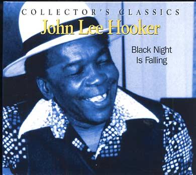 John Lee HOOKER -  Black night is falling (2012) 00689410