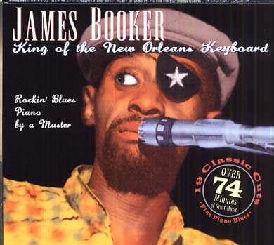 James BOOKER - King of the New Orleans keyboard (2012) 07880610