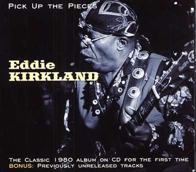 Eddy KIRKLAND - Pick up the Pieces (2011) 07880612