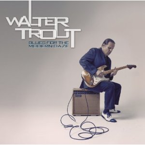 Walter TROUT - Blues From The Modern Daze (2012) 41rpwx10