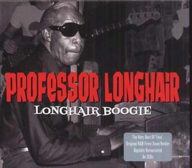 Professor LONGHAIR - Longhair boogie (2011) 50601410