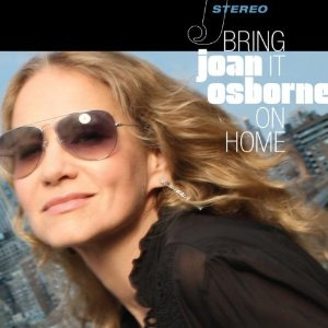 Joan OSBORNE - Bring It On Home (2012) 511upt10