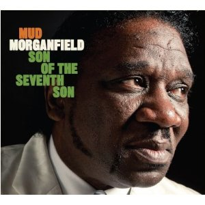 Mud MORGANFIELD - Son Of The Seventh Son  (2012) 518as410