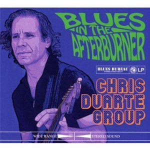 CHRIS DUARTE GROUP - Blues In The Afterburner 5191yf10