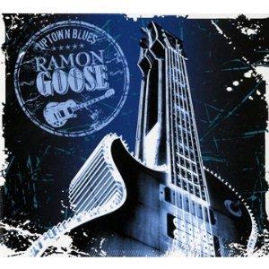 Ramon GOOSE - Uptown Blues [2011]  51g4b510