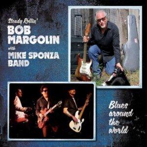 Bob MARGOLIN & Mike SPONZA Blues Around The World (2012) 51qbx610