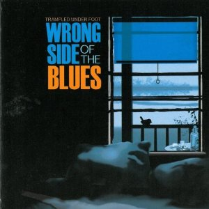 Trampled Under Foot - Wrong Side Of The Blues  (2012) 51xsfb11
