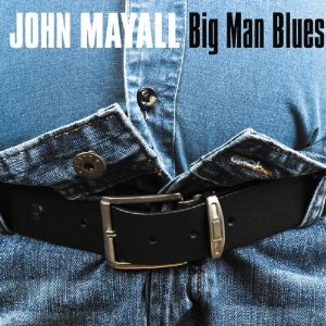 John MAYALL - Big Man Blues (2012) 61czgi10