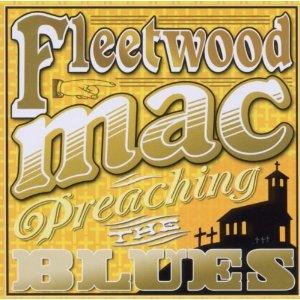 FLEETWOOD MAC - Preaching The Blues (2011) 61zuos10