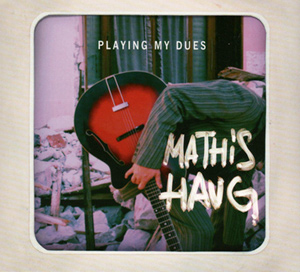 Mathis HAUG - Playing My Dues (2011)  8714_b10