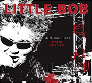 LITTLE BOB -  Wild & Deep (Best Of)  8715_b10