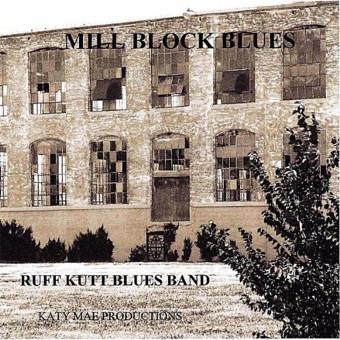 RUFF KUTT BLUES BAND - Mill Block Blues (2011) News_110