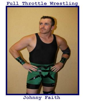 Full Throttle Wrestling - Survival of the Fittest (July 29, 2012) Johnny10