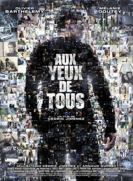 """[Film] """"Aux Yeux de Tous"""" avec Pascal Hénault (2012) Aux-ye10"""