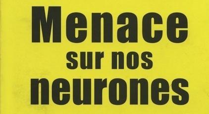 Menaces sur nos neurones 94047012