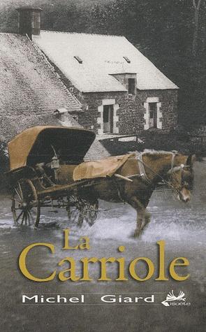 [Giard, Michel] La carriole La-car10