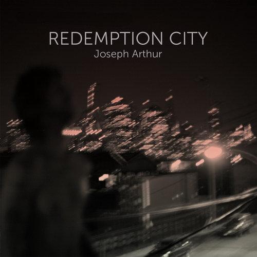 "Joseph Arthur ""Redemption City"" Jarede10"