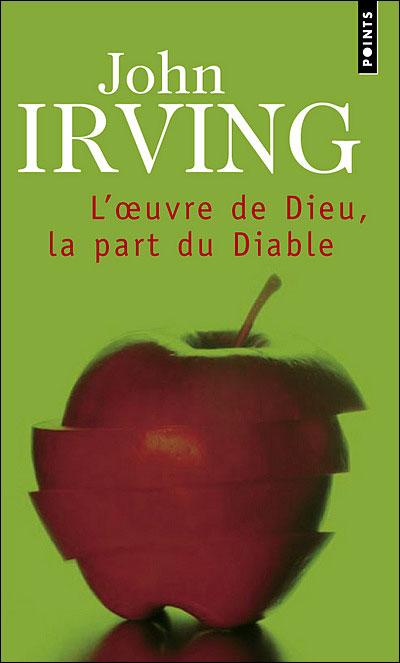 L'OEUVRE DE DIEU, LA PART DU DIABLE de John Irving Loeuvr11
