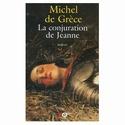 LA CONJURATION DE JEANNE de Michel de Grèce Jeanne10