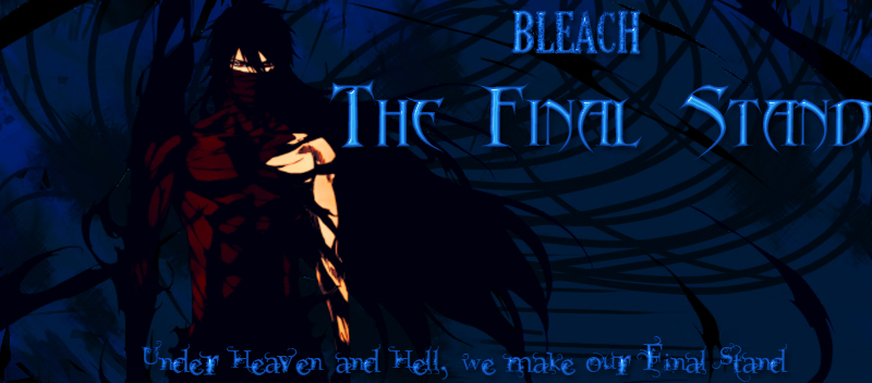 Bleach: The Final Stand(Affiliate Request) Banner10