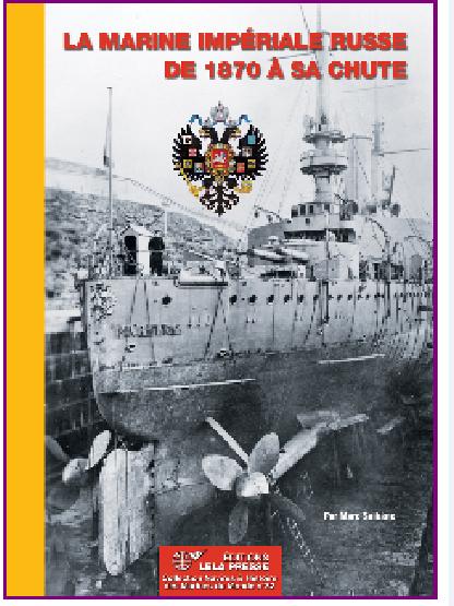 La Marine Impériale Russe de 1870 à sa chute  Histoi10