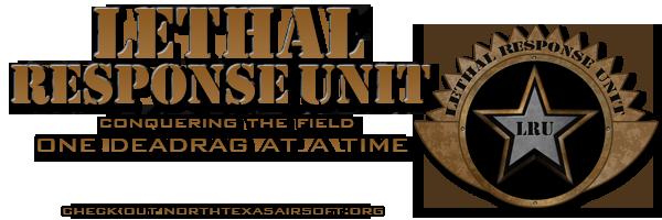 Lethal Response Unit