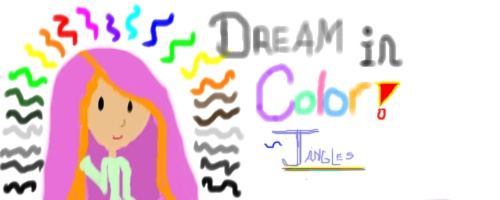 :::A Story By Me::: Dream in Color Image010