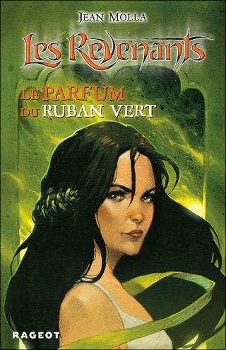 LES REVENANTS (Tome 4) LE PARFUM DU RUBAN VERT de Jean Molla 97827013