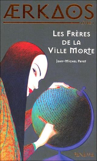 AERKAOS (Tome 1) LES FRERES DE LA VILLE MORTE de Jean-Michel Payet  97827510