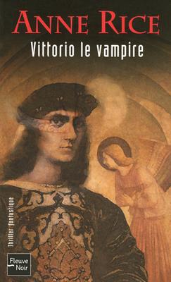 NOUVEAUX CONTES DES VAMPIRES (Tome 2) VITTORIO LE VAMPIRE d'Anne Rice 97822617