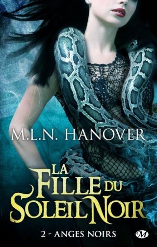 LA FILLE DU SOLEIL NOIR (Tome 2) ANGES NOIRS de M.L.N. Hanover Fille_10