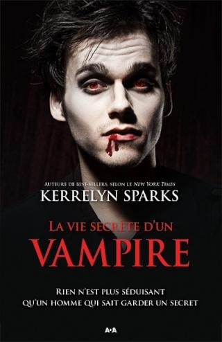 HISTOIRES DE VAMPIRES (Tome 06) LA VIE SECRÈTE D'UN VAMPIRE de Kerrelyn Sparks Kerrel14
