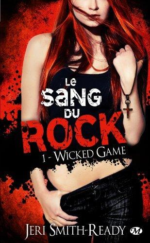 LE SANG DU ROCK (Tome 1) WICKED GAME de Jeri Smith-Ready Sangdu10