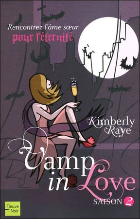 VAMP IN LOVE (Saison 2) de Kimberly Raye Vamp_i12