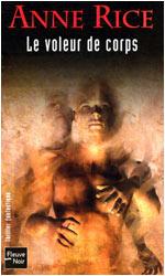 CHRONIQUE DES VAMPIRES (Tome 04) LE VOLEUR DE CORPS d'Anne Rice Voleur10