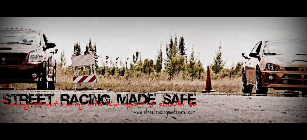 Free forum : Street Racing Made Safe Banner17