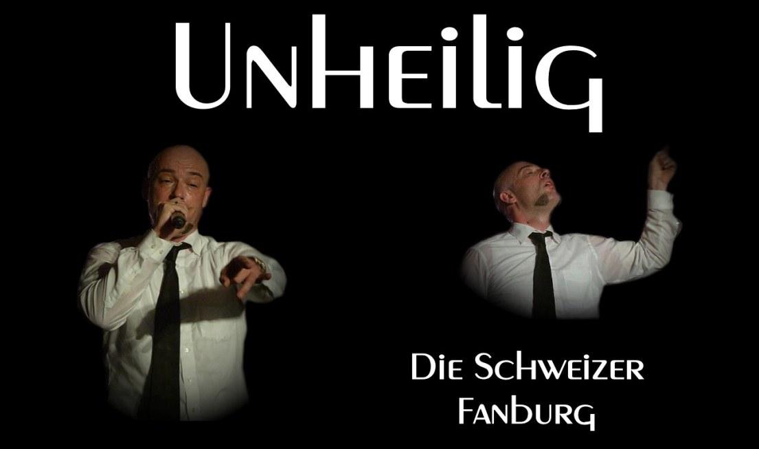 Unheilig - Die Schweizer Fanburg
