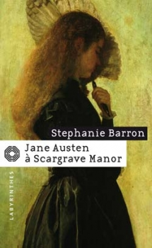 [Barron, Stephanie] Jane Austen à Scargrave Manor Couv5411